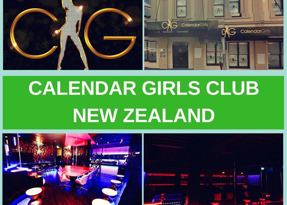 Calendar Girls Strip Clubs New Zealand Review