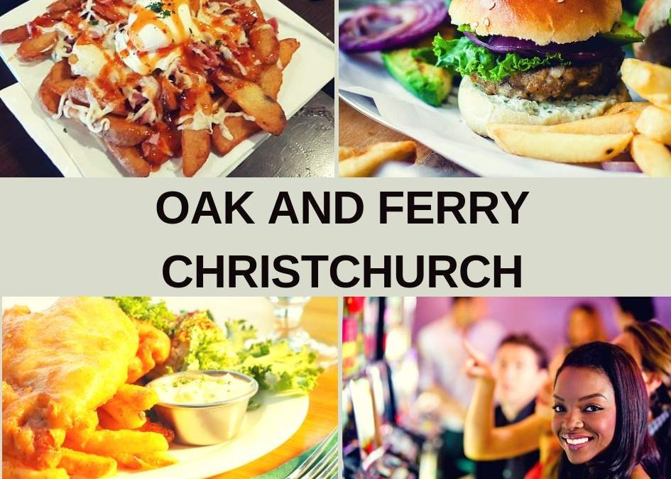 Oak 'n' Ferry Bar and Restaurant Christchurch Guide